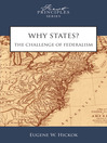 Why States? (eBook): The Challenge of Federalism