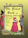 The Giant Book of Bedtime Stories (eBook): Classic Nursery Rhymes, Bible Stories, Fables, Parables, and Stories