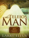 The Telios Man (eBook): Your Ultimate Identity