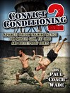 Convict Conditioning 2 (eBook): Advanced Prison Training Tactics for Muscle Gain, Fat Loss, and Bulletproof Joints