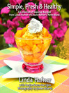 Simple, Fresh & Healthy (eBook): A Collection of Seasonal Recipes