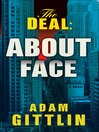 About Face (eBook): Deal Trilogy, Book 2