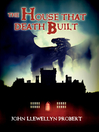 The House That Death Built (eBook)