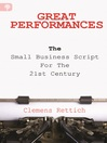 Great Performances (eBook): The Small Business Script for the 21st Century