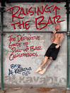 Raising the Bar (eBook): The Definitive Guide to Pull-up Bar Calisthenics