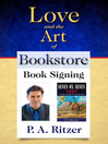 Love and the Art of Bookstore Book Signing (eBook)