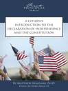A Citizen's Introduction to the Declaration of Independence and the Constitution (eBook)
