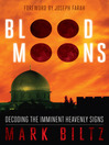 Blood Moons (eBook): Decoding the Imminent Heavenly Signs