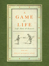 A Game for Life (eBook): Golf's Rules and Rewards