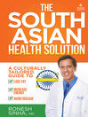 The South Asian Health Solution (eBook): A Culturally Tailored Guide to Lose Fat, Increase Energy and Avoid Disease