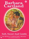 Soft, Sweet & Gentle (eBook): The Pink Collection, Book 107