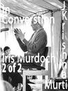 Iris Murdoch, Part 2 (MP3)