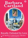 Royalty Defeated by Love (eBook)