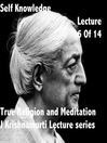 J Krishnamurti Lectures Series Ojai, Volume 6 (MP3)