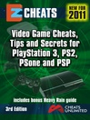 Video Game Cheats, Tips and Secrets for PlayStation 3, PS2, PSone and PSP (eBook)