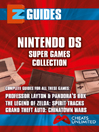EZ Guides: Nintendo DS Super Games Collection. (eBook): Cheats Unlimited