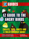 EZ Guide to The Angry Birds (eBook)