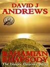Bahamian Rhapsody (eBook): The History Detective Series, Book 2