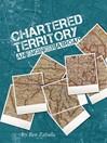 Chartered Territory (eBook)
