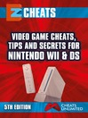 EZ Cheats Nintendo Wii & DS (eBook)