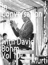 David Bohm, Part 10 (MP3)