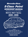 Mercedes E Class Petrol Workshop Manual W210 & W211 Series (eBook)