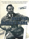 Only the Maker's Name (eBook)