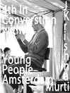 Amsterdam Young People, Part 4 (MP3): May 18, 1969