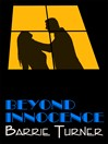 Beyond Innocence (eBook)