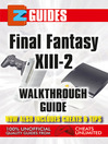 Final Fantasy X111-2 (eBook): Walkthrough Guide