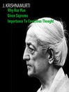 Why Has Man Given Supreme Importance To Thought (MP3)