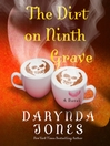 The dirt on ninth grave. Book 9 [Audio eBook]