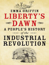 Liberty's Dawn (eBook): A People's History of the Industrial Revolution