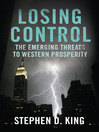 Losing Control (eBook): The Emerging Threats to Western Prosperity
