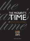 The Migrant's Time (eBook): Rethinking Art History and Diaspora
