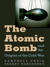 Atomic Bomb and the Origins of the Cold War (eBook)