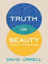 Truth or Beauty (eBook): Science and the Quest for Order
