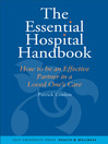 The Essential Hospital Handbook (eBook): How to Be an Effective Partner in a Loved One's Care