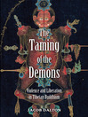 The Taming of the Demons (eBook): Violence and Liberation in Tibetan Buddhism