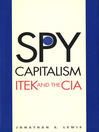 Spy Capitalism (eBook): Itek and the CIA