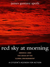 Red Sky at Morning (eBook): America and the Crisis of the Global Environment