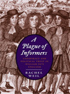A Plague of Informers (eBook): Conspiracy and Political Trust in William III's England