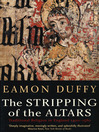 The Stripping of the Altars (eBook): Traditional Religion in England, 1400-1580