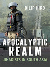 Apocalyptic Realm (eBook): Jihadists in South Asia