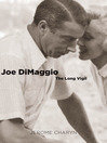 Joe DiMaggio (eBook): The Long Vigil