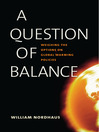 A Question of Balance (eBook): Weighing the Options on Global Warming Policies