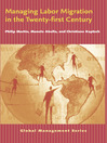 Managing Labor Migration in the Twenty-First Century (eBook)