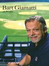 Bart Giamatti (eBook): A Profile