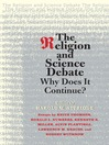The Religion and Science Debate (eBook): Why Does It Continue?