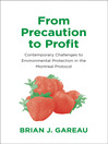 From Precaution to Profit (eBook): Contemporary Challenges to Environmental Protection in the Montreal Protocol